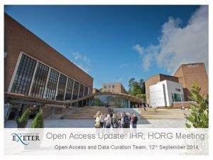 Open Access Update IHR HORG Meeting Open Access
