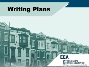 Writing Plans Writing Plans Assessment performed by an
