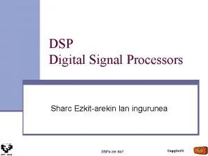 DSP Digital Signal Processors Sharc Ezkitarekin lan ingurunea