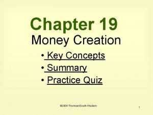 Chapter 19 Money Creation Key Concepts Summary Practice