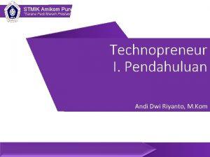 STMIK Amikom Purwokerto Sarana Pasti Meraih Prestasi Technopreneur