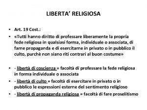 LIBERTA RELIGIOSA Art 19 Cost Tutti hanno diritto