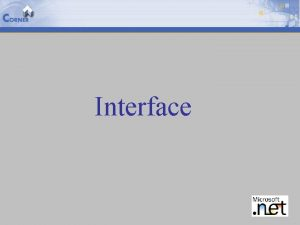 Interface Agenda 2 Declaring Interfaces Implementing Multiple Interfaces