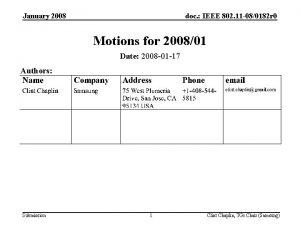 January 2008 doc IEEE 802 11 080182 r