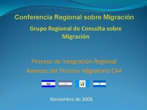 Conferencia Regional sobre Migracin Grupo Regional de Consulta