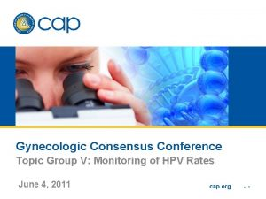 Gynecologic Consensus Conference Topic Group V Monitoring of