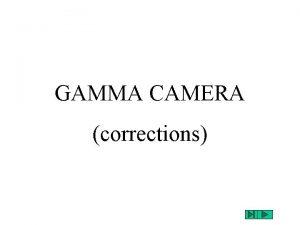 GAMMA CAMERA corrections image sans corrections La rponse
