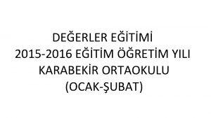 DEERLER ETM 2015 2016 ETM RETM YILI KARABEKR