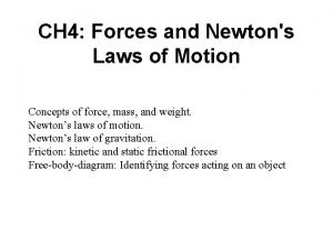 CH 4 Forces and Newtons Laws of Motion
