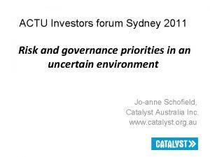 ACTU Investors forum Sydney 2011 Risk and governance
