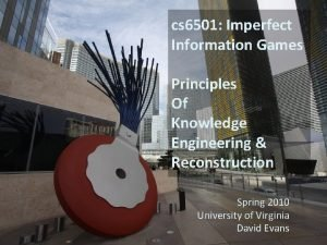 cs 6501 Imperfect Information Games Principles Of Knowledge