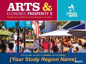 Your Study Region NameAEP 5 Most Comprehensive Study