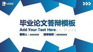 LOGO Add Your Text Here xxxxxx xxxxxxx LOGO