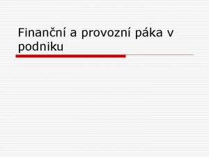 Finann a provozn pka v podniku Finann pka