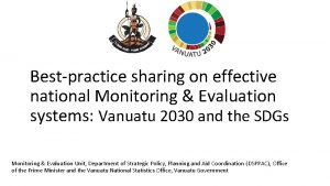 Bestpractice sharing on effective national Monitoring Evaluation systems