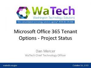 Microsoft Office 365 Tenant Options Project Status Dan