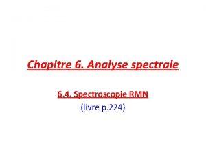 Chapitre 6 Analyse spectrale 6 4 Spectroscopie RMN
