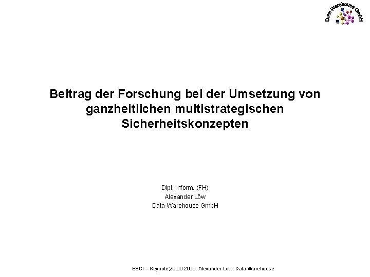 Beitrag der Forschung bei der Umsetzung von ganzheitlichen