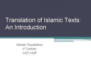 Translation of Islamic Texts An Introduction Islamic Translation