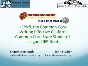 IEPs the Common Core Writing Effective California Common