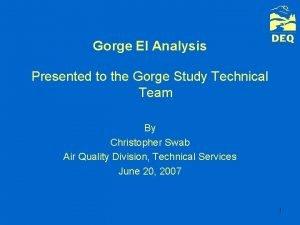 Gorge EI Analysis Presented to the Gorge Study