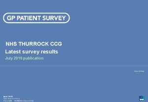 NHS THURROCK CCG Latest survey results July 2019