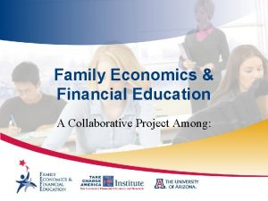 Family Economics Financial Education A Collaborative Project Among
