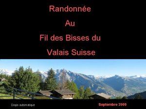 Randonne Au Fil des Bisses du Valais Suisse