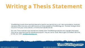 Writing a Thesis Statement Time 4 Writing provides