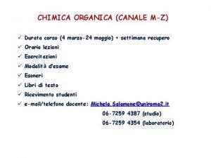 CHIMICA ORGANICA CANALE MZ Durata corso 4 marzo24
