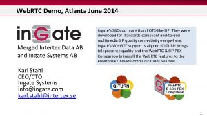 Web RTC Demo Atlanta June 2014 Merged Intertex