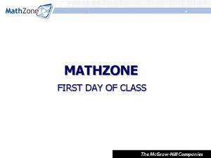 MATHZONE FIRST DAY OF CLASS First Day of