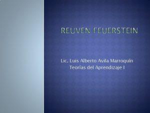 Lic Luis Alberto Avila Marroqun Teoras del Aprendizaje