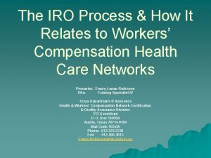 The IRO Process How It Relates to Workers