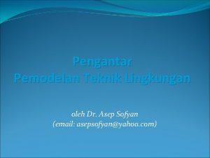 Pengantar Pemodelan Teknik Lingkungan oleh Dr Asep Sofyan