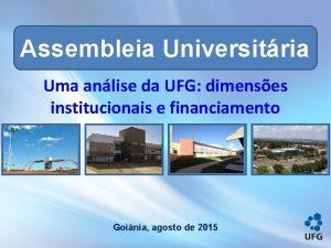 Assembleia Universitria Uma anlise da UFG dimenses institucionais