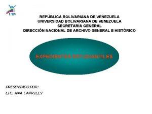 REPBLICA BOLIVARIANA DE VENEZUELA UNIVERSIDAD BOLIVARIANA DE VENEZUELA