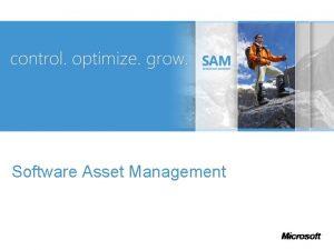 Software Asset Management What is Software Asset Management