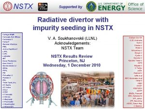 NSTX Supported by Radiative divertor with impurity seeding
