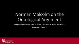Norman Malcolm on the Ontological Argument A Reply