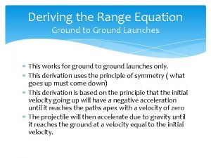 Deriving the Range Equation Ground to Ground Launches