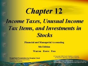 Chapter 12 Income Taxes Unusual Income Tax Items