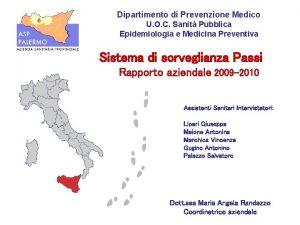 Dipartimento di Prevenzione Medico U O C Sanit