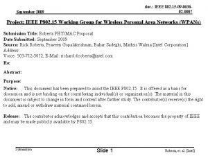 doc IEEE 802 15 09 063602 0007 September