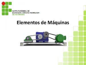 Elementos de Mquinas Elementos de Fixao I Soldas