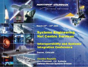 Copyright 2002 Northrop Grumman Corporation 1 March 23