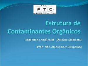 Estrutura de Contaminantes Orgnicos Engenharia Ambiental Qumica Ambiental