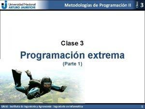 Clase Metodologas de Programacin II 3 Clase 3
