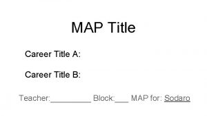 MAP Title Career Title A Career Title B