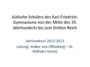 Jdische Schlers des KarlFriedrich Gymnasiums von der Mitte